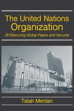 The United Nations Organization: (In)Securing Global Peace and Security - Mentan, Tatah