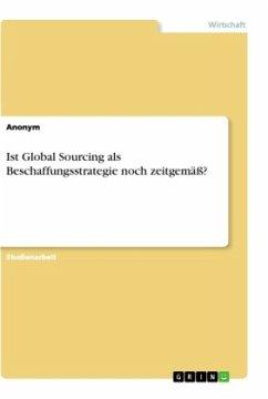 Ist Global Sourcing als Beschaffungsstrategie noch zeitgemäß?