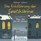 Die Entführung der Gießkanne - Bayu, der Beo mit Holzbein (ungekürzt) (MP3-Download)