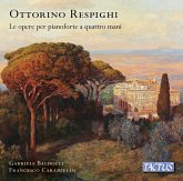 Respighi: The Four-Hands Piano Works