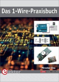 Das 1-Wire-Praxisbuch - Cina, Miroslav