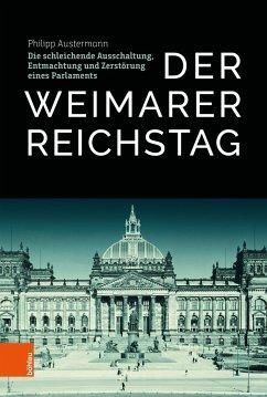 Der Weimarer Reichstag - Austermann, Philipp