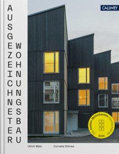 Ausgezeichneter Wohnungsbau 2020 - Maly, Ulrich;Dörries, Cornelia