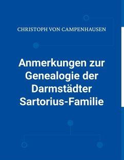 Anmerkungen zur Genealogie der Darmstädter Sartorius-Familie
