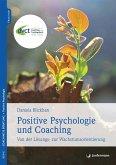 Positive Psychologie und Coaching