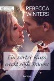 Ein zarter Kuss weckt süße Träume (eBook, ePUB)
