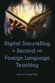 Digital Storytelling in Second and Foreign Language Teaching (eBook, ePUB)