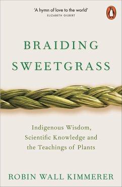 Braiding Sweetgrass - Kimmerer, Robin Wall