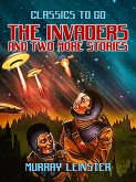 The Invaders and two more stories (eBook, ePUB)