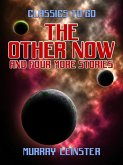 The Other Now and four more stories (eBook, ePUB)