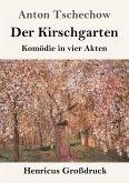 Der Kirschgarten (Großdruck)