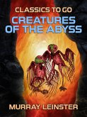 Creatures of the Abyss (eBook, ePUB)