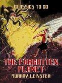 The Forgotten Planet (eBook, ePUB)