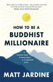 How to be a Buddhist Millionaire