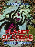 Planet of Dread and two more stories (eBook, ePUB)