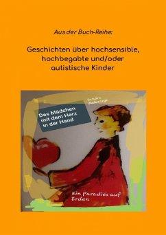 Das Mädchen mit dem Herz in der Hand (eBook, ePUB) - Mularczyk, Sandra
