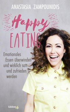 Happy Eating (eBook, ePUB) - Zampounidis, Anastasia