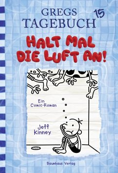 Halt mal die Luft an! / Gregs Tagebuch Bd.15 (eBook, PDF)