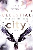 Celestial City - Jahr 1 / Akademie der Engel Bd.1 (eBook, ePUB)