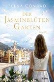 Der Jasminblütengarten / Jasminblüten-Saga Bd.1 (eBook, ePUB)