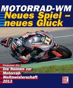 Motorrad-WM 2013 - Magier Marquez (Mängelexemplar) - Kirn, Friedemann