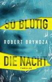 So blutig die Nacht / Kate Marshall Bd.1 (eBook, ePUB)