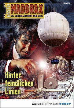 Maddrax 531 - Science-Fiction-Serie (eBook, ePUB) - Hill, Ian Rolf