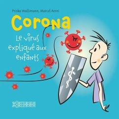 Corona - Le virus explique aux enfants