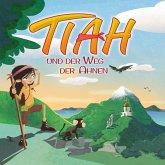 Tiah und der Weg der Ahnen (MP3-Download)