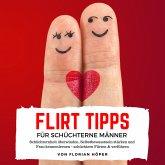 Flirt Tipps für Schüchterne Männer (MP3-Download)