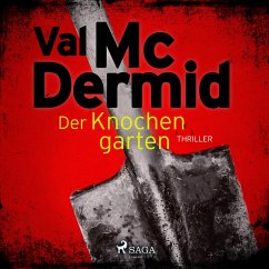 Der Knochengarten / Tony Hill & Carol Jordan Bd.11 (MP3-Download) - Mcdermid, Val