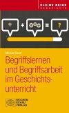 Begriffslernen und Begriffsarbeit im Geschichtsunterricht (eBook, PDF)