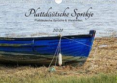 Plattdüütsche Sprökje 2021 (Wandkalender 2021 DIN A4 quer)