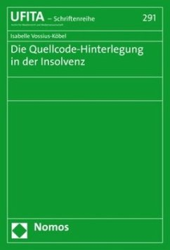 Die Quellcode-Hinterlegung in der Insolvenz - Vossius-Köbel, Isabelle