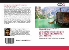 Categorización ecológica de la laguna La Mancha, Ver., México.