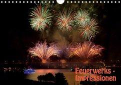 Feuerwerks - Impressionen (Wandkalender 2021 DIN A4 quer)