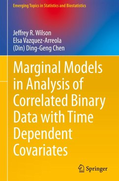 Marginal Models in Analysis of Correlated Binary Data with Time Dependent Covariates - Wilson, Jeffrey R.;Vazquez-Arreola, Elsa;Chen, (Din) Ding-Geng