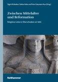 Zwischen Mittelalter und Reformation
