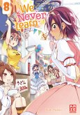 We Never Learn - Band 8