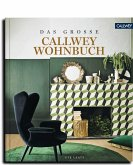 DAS GROSSE CALLWEY WOHNBUCH