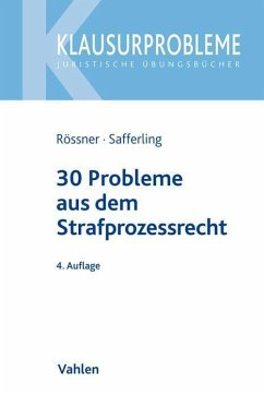 30 Probleme aus dem Strafprozessrecht - Rössner, Dieter; Safferling, Christoph