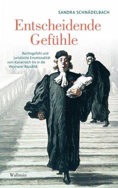 Entscheidende Gefühle (eBook, PDF) - Schnädelbach, Sandra