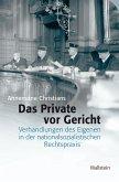 Das Private vor Gericht (eBook, PDF)