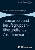 Teamarbeit und berufsgruppenübergreifende Zusammenarbeit. Band 3