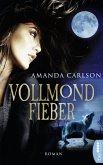 Vollmondfieber / Werwolf-Trilogie Bd.1 (eBook, ePUB)