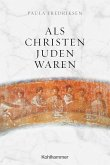 Als Christen Juden waren