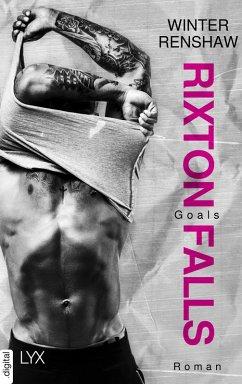 Goals / Rixton Falls Bd.3 (eBook, ePUB) - Renshaw, Winter