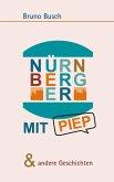 NÜRNBERGER MIT PIEP & andere Geschichten (eBook, ePUB)