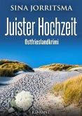 Juister Hochzeit. Ostfrieslandkrimi (eBook, ePUB)