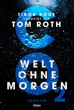 CO2 - Welt ohne Morgen (eBook, ePUB) - Roth, Tom